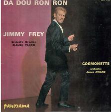 45T: Jimmy Frey: da dou ron ron - James Award: cosmonette. panorama