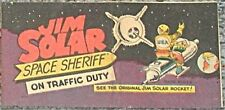 JIM SOLAR SPACE SHERIFF ON TRAFFIC DUTY VITAL WISCO GIVEAWAY PROMO RARE VFNM