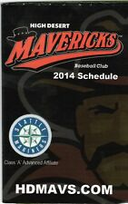 HIGH DESERT MAVERICKS-BASEBALL CLUB-2014 SCHEDULE-SEATTLE MARINERS
