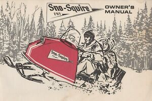 RARE FIND VINTAGE SNO-SQUIRE 297 SNOWMOBILE OWNER'S  MANUAL (387)
