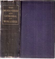The Monastery and Cathedral of Worcester by John Noake 1st edt 1866 Longman & Co