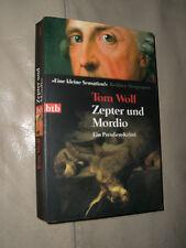 Tom Wolf: Zepter und Mordio