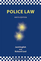 Police Law (Blackstone's Police Books) by English, Jack, Card, Richard