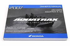 New Owners Manual 2007 Aquatrax ARX1200 T2 R12X OEM Honda Operators Book   #N91