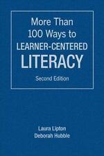 More Than 100 Ways to Learner-Centered Literacy, Lipton, Laura, Hubble, Deborah