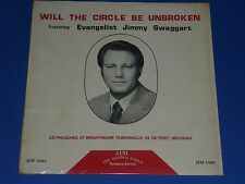 """JIMMY SWAGGART - """"WILL THE CIRCLE BE UNBROKEN"""" - RECORD ALBUM LP 33 RPM - EX"""