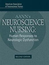 AANN's Neuroscience: Human Response to Neurologic Dysfunction-ExLibrary