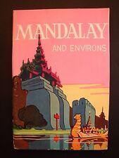 MANDALAY and Environs, Ava, Mingun, Maymyo, Sagaing Tourist Guidebook Burma 1960