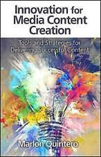 Innovación en la creación de contenidos para medios: Herramientas y estrategias
