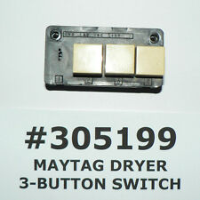 MAYTAG GENUINE OEM 3-BUTTON DRYER SWITCH #305199 #3-5199 #3-05199 FREE SHIPPING