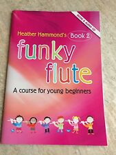 Funky Flauta libro 2 con CD por Heather Hammond * Nuevo *