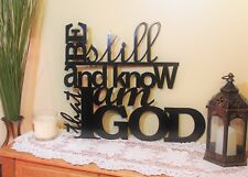 Steel Home Decor, Be still and know that I am God, Decorative Scripture Art