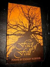 The Fact of Fall : Poems by Stanley Koehler (1969, Hardcover)