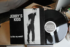 JERRY'S KIDS - IS THIS MY WORLD?  - VINILE LP 33 GIRI - 12""