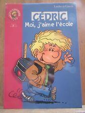 Laudec et Cauvin: Cédric: Moi, j'aime l'école/ Bibliothèque Rose, 2004