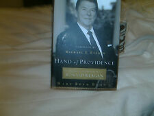 Hand of Providence : The Strong and Quiet Faith of Ronald Reagan by Mary Beth...