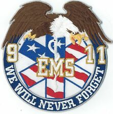 EMS 9/11 We will never forget patch.