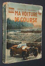 MA VOITURE DE COURSE GASTON DE PAWLOWSKI AUTOMOBILE AUTO ILL. JEAN ROUTIER 1923