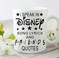 I Speak Disney Friends Tv Show Cup Mug Gift Novelty Funny Christmas Birthday