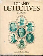 Symons J.; I GRANDI DETECTIVES sette racconti originali, illustrato da Tom Adams