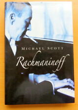 Rachmaninoff: Michael Scott. 2008. Hardback.