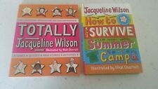 Totally Jacqueline Wilson Paperback, & How to survive summer camp hardback