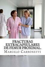 Fracturas Extracapsulares de Femur Proximal : Osteosíntesis con...