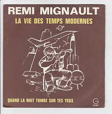 """Rémi MIGNAULT Vinyle 45T SP 7"""" LA VIE DES TEMPS MODERNES - GAMMA 22003 Languette"""