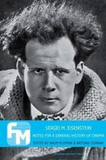 Film Theory in Media History: Sergei M. Eisenstein : Notes for a General...