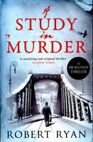 A Dr Watson thriller: A study in murder by Robert Ryan (Paperback) Amazing Value