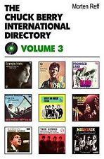 Chuck Berry International Directory: v. III: v. 3, Reff, Morten, Excellent, Pape