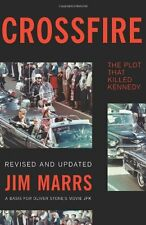 Crossfire: The Plot That Killed Kennedy by Jim Marrs, (Paperback), Basic Books ,