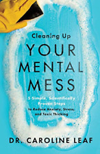 Leaf  Dr Caroline-Cleaning Up Your Mental Mess (5 Simple  Scientificall BOOK NEW