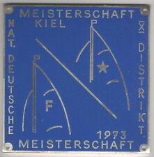 Segel-Plakette Deutsche Meisterschaft Kiel 1973 Folkeboot Distriktmeisters Star
