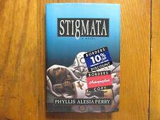 "PHYLLIS  ALESIA  PERRY  Signed  Book (""STIGMATA"" 1998  First  Edition  Hardback)"
