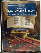 Buliding Your Gunsmithing Library: An Indexed Review of Gunsmithing Books