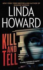 Kill and Tell: A Novel by Linda Howard, Good Book