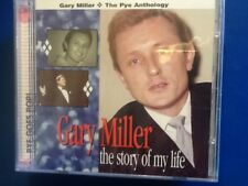 GARY. MILLER.    THE. PYE. ANTHOLOGY.       THE  STORY OF MY LIFE.   TWO DISCS.