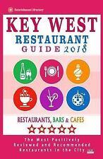 Key West Restaurant Guide 2018 : Best Rated Restaurants in Key West, Florida...