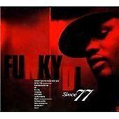 FUNKY DL (NAPHTA NEWMAN) - SINCE 77 [BONUS TRACK] NEW CD