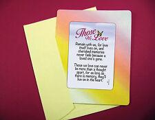 """""""Those We Love"""" Poem - Keepsake Enclosed w/ Verse Card - Sku# 650"""