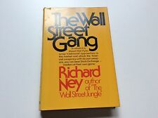 The Wall Street Gang - Richard Ney - Stock Market - 1st Edition/Printing - 1974