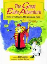 The Great Bible Adventure: Stories of Well-known Bible People and Events,Jill G