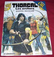 THORGAL 9 - LES ARCHERS - ROSINSKI VAN HAMME - LE LOMBARD EDITION OR - BE