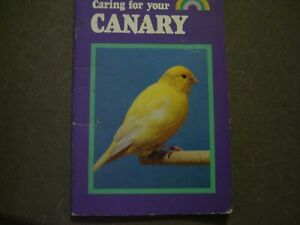 canary caring for, instruction book  32 pages illustrated