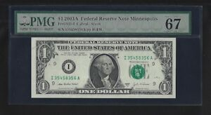 United States Dollar Bill The year 2003 is rated PMG 67