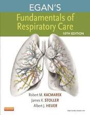 Egan's Fundamentals of Respiratory Care by Robert M. Kacmarek, Albert J....
