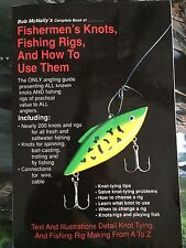 Fishermen^s Knots, Fishing Rigs & How To Use Them