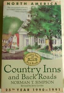 Country Inns & Back Roads 1991  Norman T Simpson North America Illustrated  Book