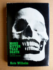MORE BITTER THAN DEATH Kate Wilhelm SIGNED 1st ed hc Fine copy authors 1st book